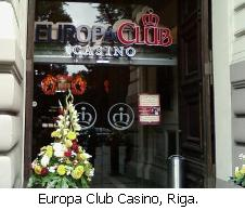 Europa Club Casino, Riga.