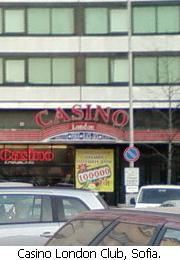 Casino London, Sofia.