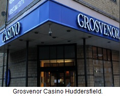Grosvenor Casino Huddersfield.