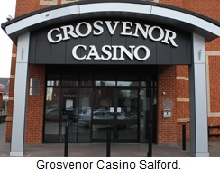 Grosvenor Casino Salford.