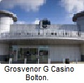 Grosvenor G Casino Bolton.