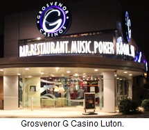 Grosvenor G Casino Luton.