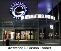 Grosvenor G Casino Thanet, Ramsgate.