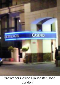 Grosvenor Casino, Gloucester Road, London, UK.