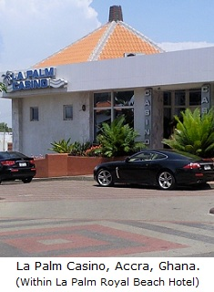 La Palm Casino, Accra, Ghana (within La Palm Royal Beach Hotel).
