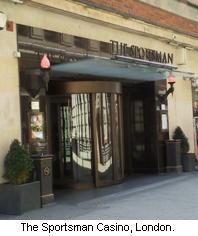 The Sportsman Casino, London.