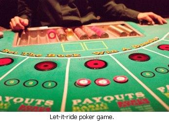 Let It Ride Poker Game.
