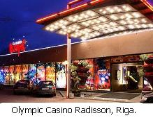 Olympic Casino Radisson, Riga.
